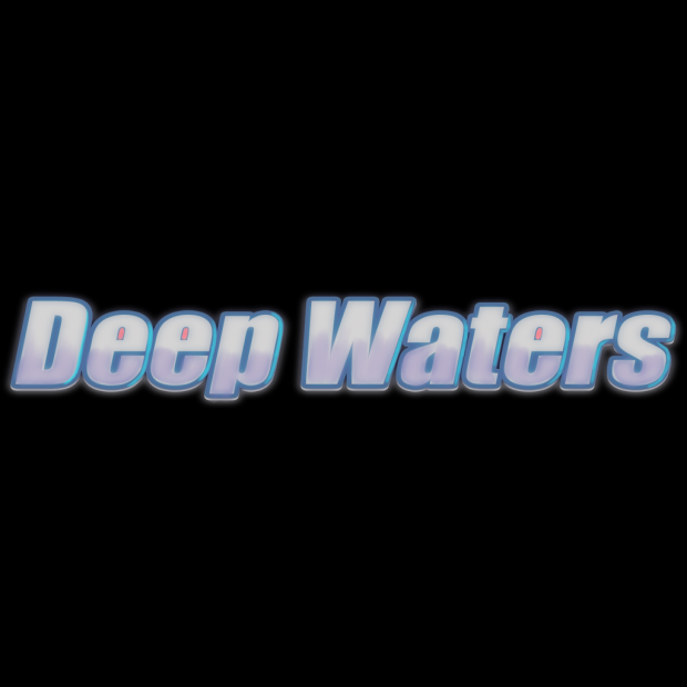Deep Waters First Demo