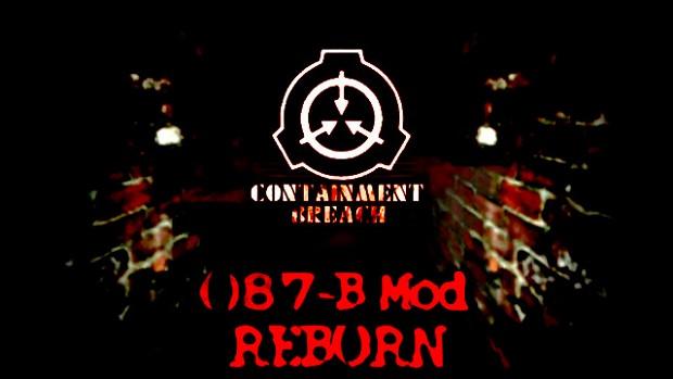 SCP Containment Breach 087-B Mod (Reborn)