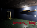 Destroy Thing