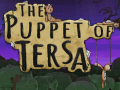 The Puppet of Tersa Demo