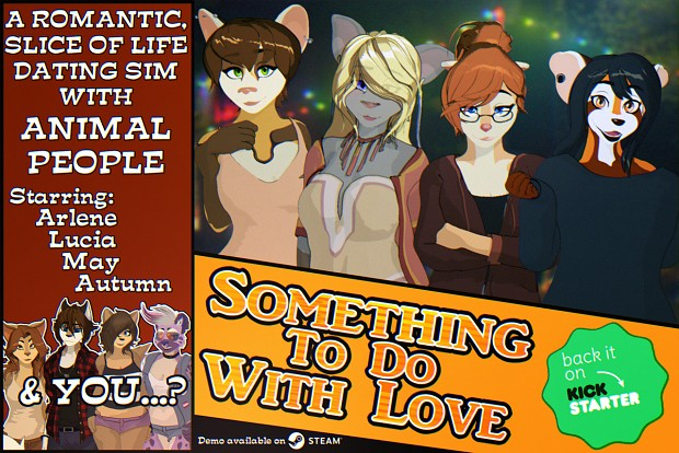 Something To Do With Love Story Demo
