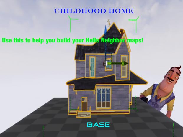Childhood Home Base