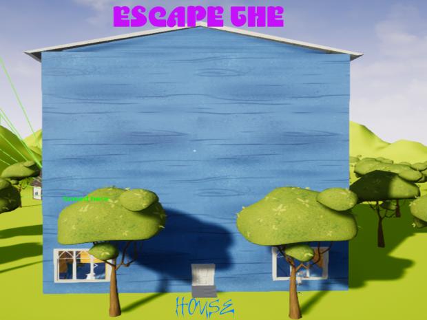 Escape The House! V1