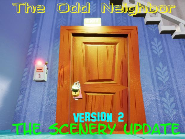 The Odd Neighbor V2 (Scenery Update)