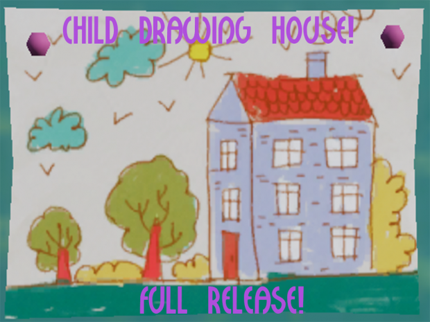 Child Drawing House FULL