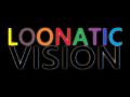 Loonatic Vision (Testing Alpha)