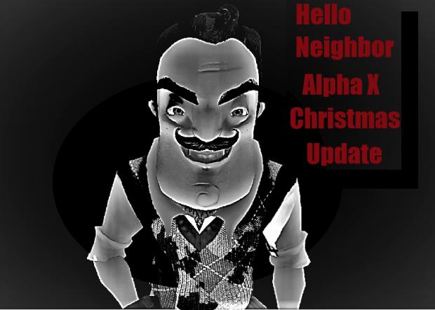 Hello Neighbor Alpha X Christmas Update