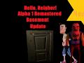 Alpha 1 Remastered Basement Update