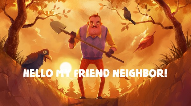 Hello My Friend Neighbor! Pre-Demo 1.0