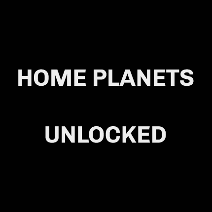 Home Planets Unlocked