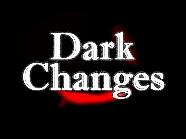 Dark Changes V1.0.4