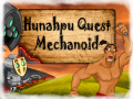 HunahpuQuestMechanoidDemo