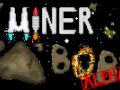 Miner Bob Alpha for Linux