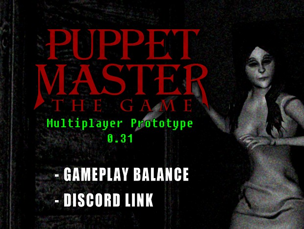 Puppet Master: The Game Prototype 0.31