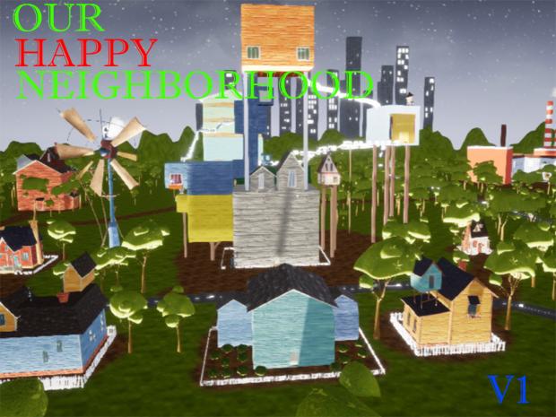 Our Happy Neighborhood V1