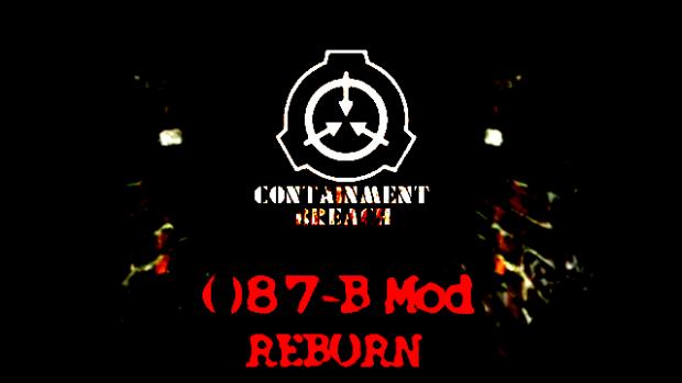 SCP   Containment Breach 087-B Mod 2.2.0 (Reborn)