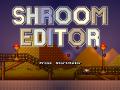 Shroom Editor
