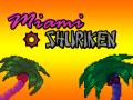 Miami Shuriken