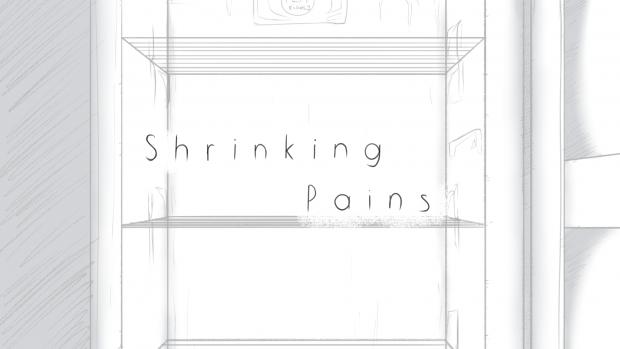 Shrinking Pains