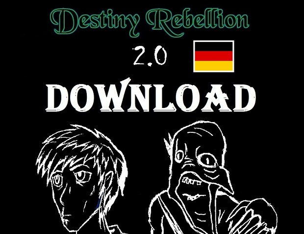 Destiny Rebellion 2.0 Story retold in German