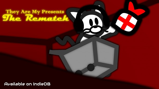 They Are My Presents: The Rematch! V-1.3.4