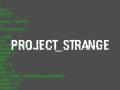 Project Strange v  1.1.5 Installer - Easter Update
