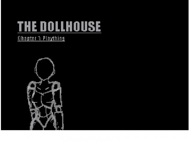 The Dollhouse - Chapter 1