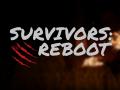 Survivors: Reboot (PreAlpha v0.1.2)