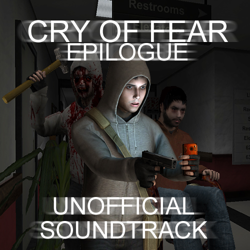 Cry of Fear Epilogue Release Unofficial Soundtrack