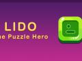 Lido - The Puzzle Hero || iOS || Unity || Gameplay