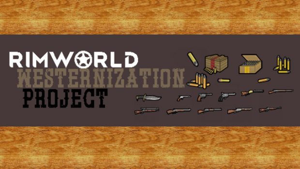 Rimworld Westernization Project