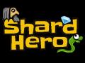 Shard Hero 1 0 Beta