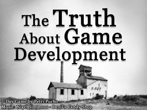 The Truth About Game Development