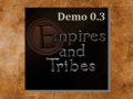 Empires and Tribes 0.3 Demo WIN