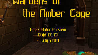 Wardens of the Amber Cage Alpha Preview 0.1.13