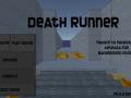 deathrunner V0.0.4