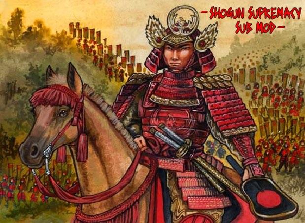 Shogun Supremacy(SubMod)