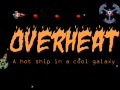 OverHeat: A Hot Ship in a Cool Galaxy