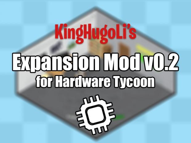 KingHugoLi's Expansion Mod v0.2 Pack
