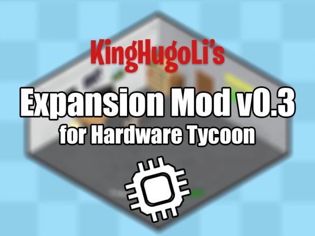 KingHugoLi's Expansion Mod v0.3 Pack