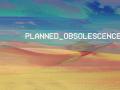 PLANNEDOBSOLESCENCE pc