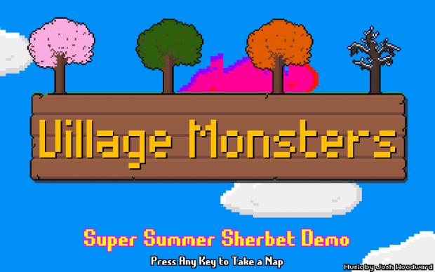 Village Monsters Demo (Summer Sherbert) [Linux]