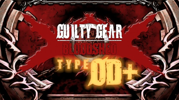 Guilty Gear XX Bloodshed Type OD+