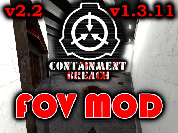 [1.3.11] SCP - CB Field Of View (FOV) Mod v2.2