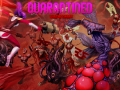 Quarantined: Viscerafest - Chapter 1 beta