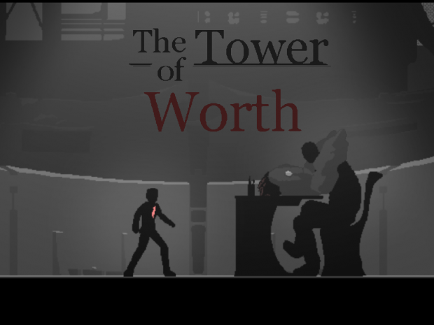 TheTower of Worth (0.5 final demo)