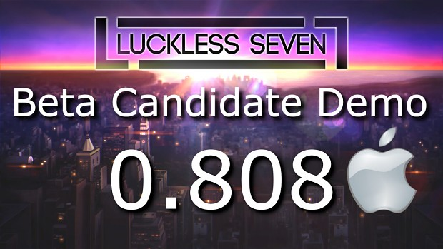 Luckless Seven Beta Candidate 0.808 for MacOSX
