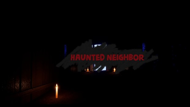 Haunted Neighbor 1 Full Release