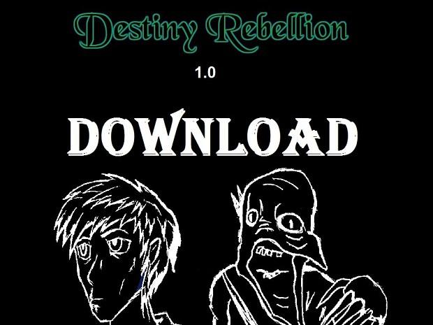 Destiny Rebellion 1.0