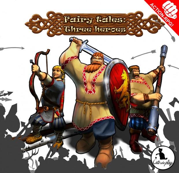 Fairy Tales: Three Heroes Demo